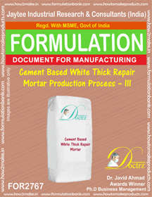 Cement Based White Thick Repair Mortar Production Process – III