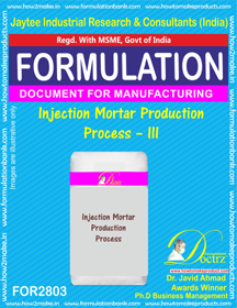 Injection Mortar Production Process – III