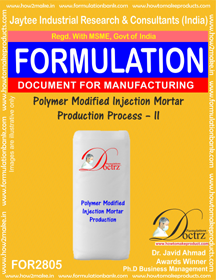 Polymer Modified Injection Mortar Production Process – II