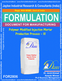 Polymer Modified Injection Mortar Production Process – III