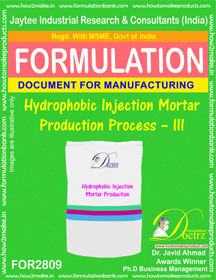 Hydrophobic Injection Mortar Production Process – III