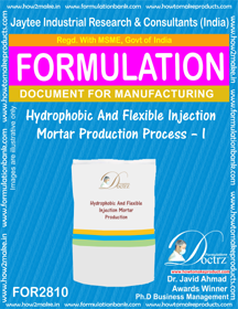 Hydrophobic And Flexible Injection Mortar Production Process – I