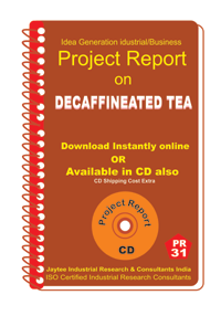 Project report on de-caffienated tea (PR31)