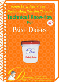 Paint Drier Technical Know how Report (tnhr327)