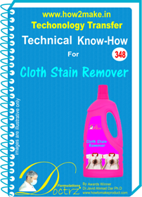 Cloth Stain Remover Technical knowHow report (TNHR 348)