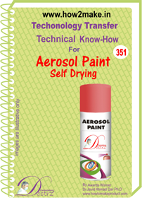 Aerosol spray paint self drying technical know-how (TNHR 351)