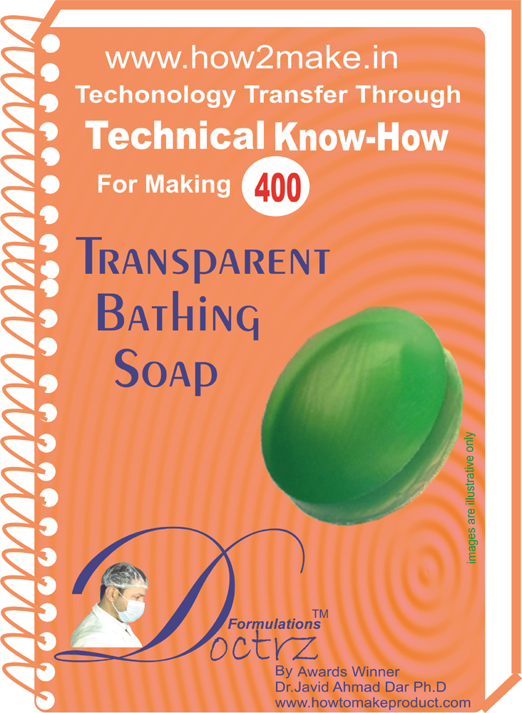 Transparent Bathing Soap Technical know-how (TNHR400)