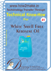 Technical knowHow for making kerosine oil smell free white(41)
