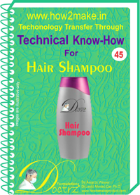 Technical knowHow report for hair shampoo(TNHR 45)