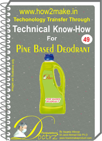 technical knowHow report for Pine base deodrant(TNHR 49)