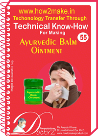 Technical knowHow for making ayurvedic blam ointment (TNHR 55)