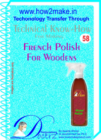 Technical knowHow for making french polish for woodens (TNHR 58)