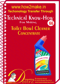 Technical knowHow for making toilet bowl concentrate (TNHR 66)