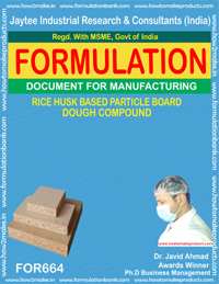 RICE HUSK BASED PARTICLE BOARD DOUGH COMPOUND (FORM