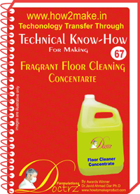 Technical knowHow for making fragrant floor cleaning concentrate