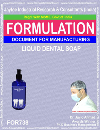 FORMULA FOR LIQUID DENTAL SOAP (FORMULA 738)