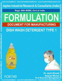 FORMULA FOR DISH WASH DETERGENT TYPE 1 (FORMULA 749)