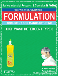 FORMULA FOR DISH WASH DETERGENT TYPE 6 (FORMULA 754)
