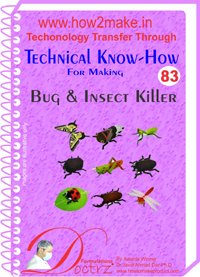 Technical knowHow report for making bug insect killer (TNHR 83)