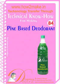 Technical knowHow report for making pine based deodrant (TNHR 84