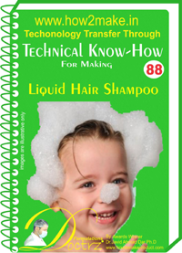Technical knowHow report for making liquid hair shampoo (TNHR 8