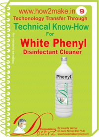 Technical knowHow report for white phenyle (TNHR 9)